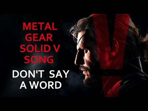 Miracle of Sound - Don't Say A Word - MGS V