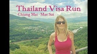 Thailand Visa Run - Chiang Mai to Mae Sai - July 2018