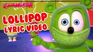 LOLLIPOP LYRIC VIDEO Gummy Bear Song Gummibär Osito Gominola