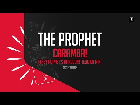 The Prophet - Caramba! (The Prophet's Hardcore Tequila Mix) (#SCSP052)
