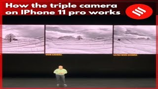 How the triple camera on iPhone 11 pro works