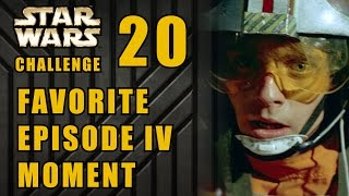 My Favorite Scene in A New Hope - Star Wars 30 Day Challenge Day 20