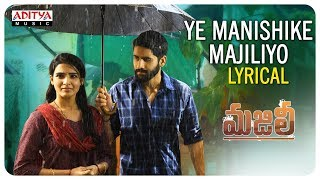 Ye Manishike Majiliyo Lyrical Video Song: Majili Movie: Na..