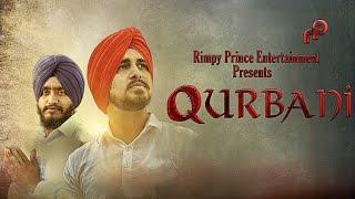 Qurbani – Balpreet Singh Ft Sammy Airry