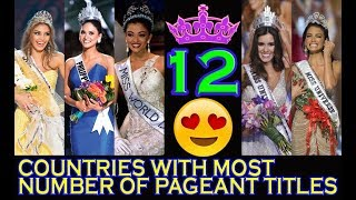 12 Countries With Most Number of Pageant Titles