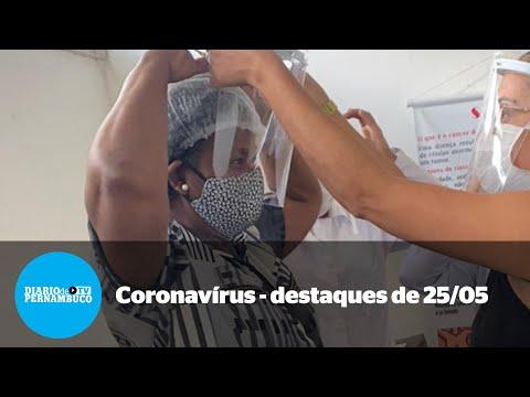 A pandemia em Pernambuco - notícias de 25/05