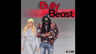 The Bully & The Beast :...Ya Mouth
