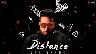 Distance – Lki Singh – G Guri