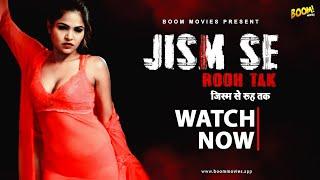 JISM SE ROOH TAK Boom Movies Web Series Video HD