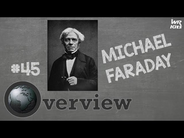 MICHAEL FARADAY | Overview #45