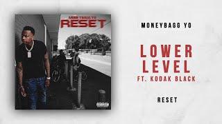 Moneybagg Yo - Lower Lever Ft. Kodak Black (Reset)