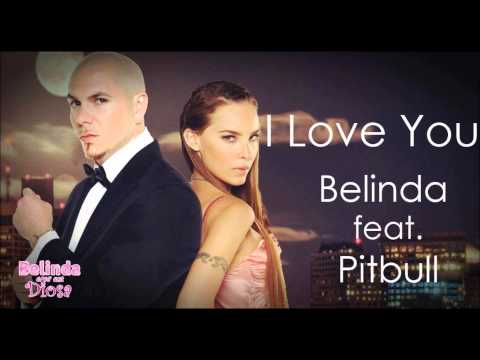 Baixar Belinda ft Pitbull.I Love You Te Quiero