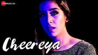 Cheereya – Mansheel Gujral