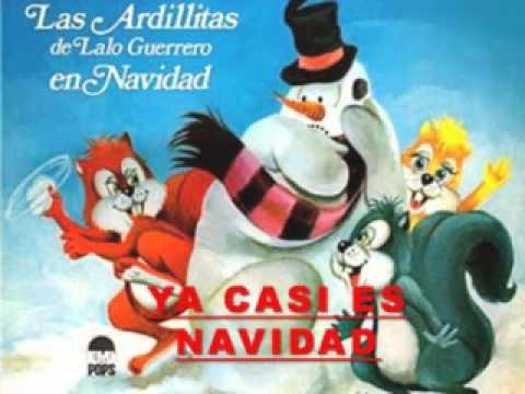 Las ardillitas de Lalo Guerrero: Ya casi es navidad