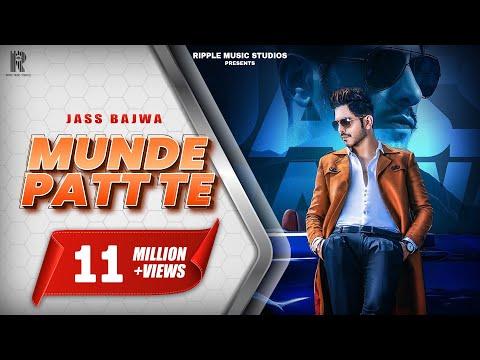 Munde Patt Te (Full Song) Jass Bajwa