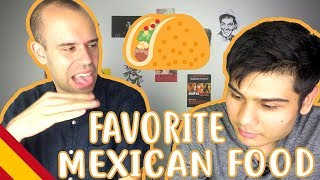 Our Favorite Mexican Food - Beginner Spanish - Food #8