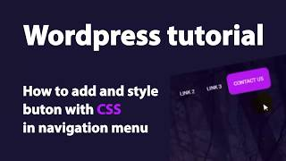 How to add and style button with CSS in Wordpress navigation menu - Wordpress Tutorial