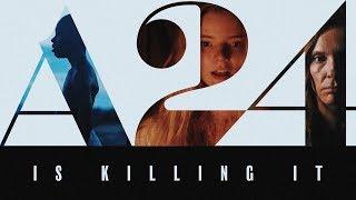 A24 Is Killing It
