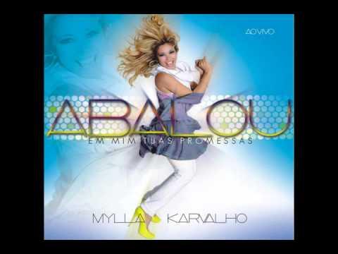 Baixar Mylla Karvalho Vol. 2 05- Não Há Limites