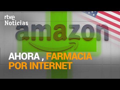 AMAZON lanza en EE.UU. su farmacia por INTERNET para la venta de medicamentos con RECETA   RTVE