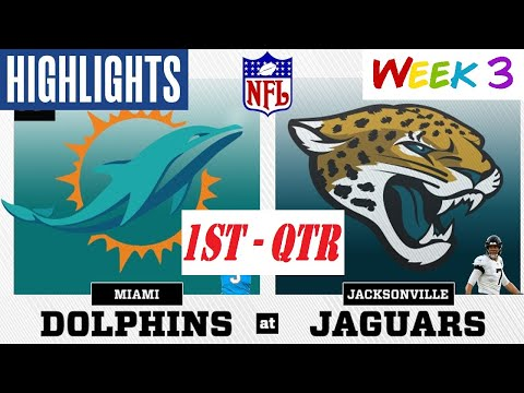 Jacksonville Jaguars vs Miami Dolphins Highlights 1st - QTR | NFL Week 3 | Thursday Night Football