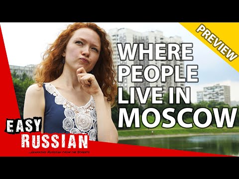 Moscow Districts: Where Russian People Actually Live (PREVIEW) | Easy Russian 64 photo