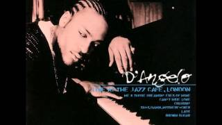 D'Angelo - Can't Hide Love (Live at the Jazz Cafe, 1998)