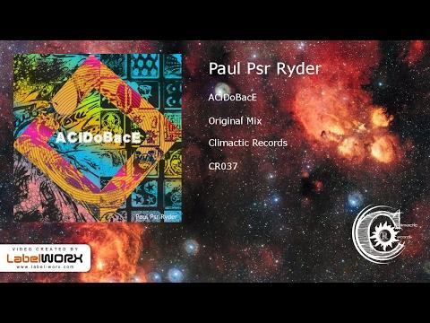 Paul Psr Ryder - ACiDoBacE (Original Mix)
