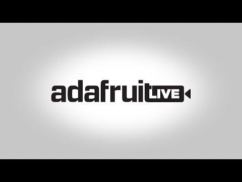 ASK AN ENGINEER LIVE! 8pm 4/11/18 (video) @adafruit #adafruit #askanengineer