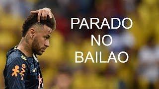 Neymar Jr - Parado no Bailão - Skills & Goals
