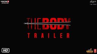 The Body 2019 Teaser – Emraan Hashmi
