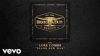 Brooks & Dunn, Luke Combs - Brand New Man (with Luke Combs [Audio])