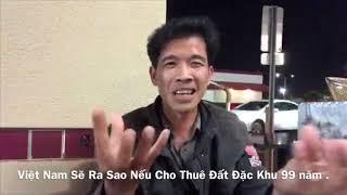 Đại Hoạ Nếu Việt Nam Cho Trung Quôc Thuê Đất 99 Năm - Trương Quôc Huy