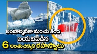 Top 6 Mysterious Things Found Frozen in Ice Antarctica