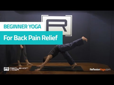 beginners yoga for back pain start feeling better now