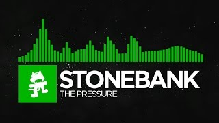 [Hard Dance] - Stonebank - The Pressure [Monstercat Release]