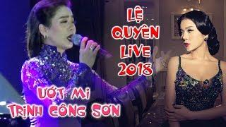 Festival Huế 2018-Ướt mi-Lệ Quyên live -Đêm Trịnh Công Sơn