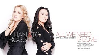Lian Ross & TQ - All We Need Is Love (Official Music Video)