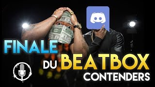 video Finale du BeatBox Contenders sur Discord