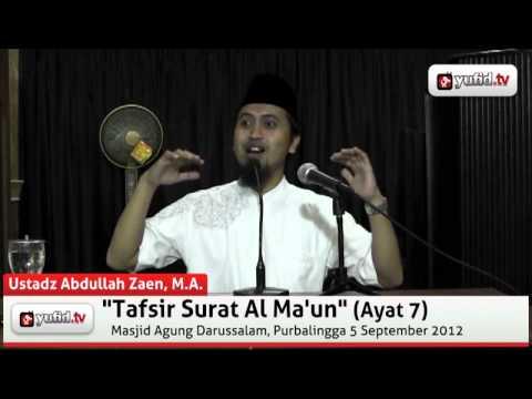 Tafsir Surat Al Ma\'un, Ayat 7 - Abdullah Zaen