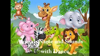 Kids Vocabulary - Animal Sounds - Learn Animal Sounds & names for children with song & dance
