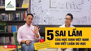 5 sai lầm của học sinh Việt Nam khi viết luận du học