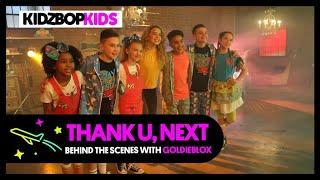 """KIDZ BOP Kids - """"Thank U, Next"""" (Behind the Scenes with GoldieBlox)"""