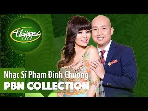 PBN Collection | Nhạc Sĩ Phạm Đình Chương & Những Tình Khúc Bất Hủ