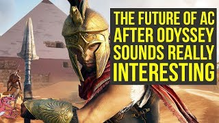 Ubisoft Talks FUTURE OF AC After Assassin's Creed Odyssey & More Potential Features (AC Odyssey)