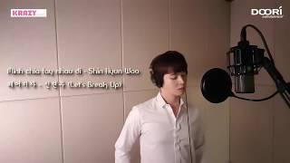 Mình Chia Tay Đi 헤어지자  - Shin Hyun Woo 신현우 | Korean Version