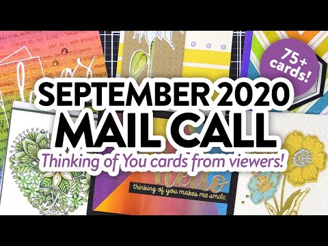 CARDS FROM YOU! Thinking of You Cards! Mail Call September 2020
