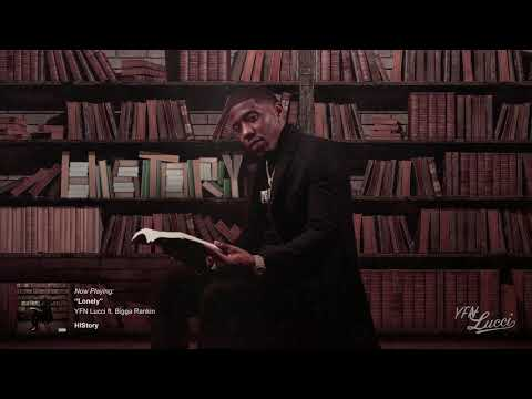 YFN Lucci - Lonely ft. Bigga Rankin (Official Audio)