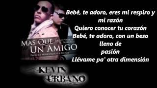 Daddy Yankee Ft Farruko Mas Que Un Amigo Letra Official 2012
