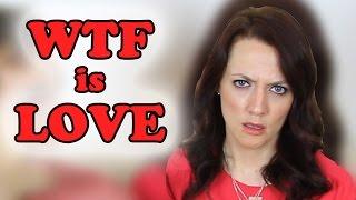 WHAT IS LOVE? (JACKASK #46)